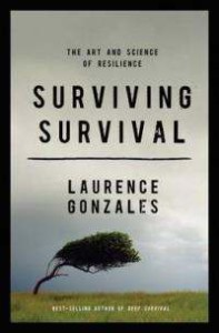 Laurence Gonzales - Surviving Survival